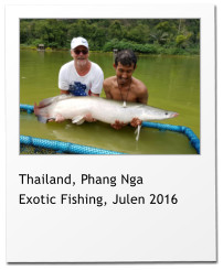 Thailand, Phang Nga Exotic Fishing, Julen 2016